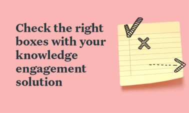 The Official Knowledge Engagement Platform Buying Checklist